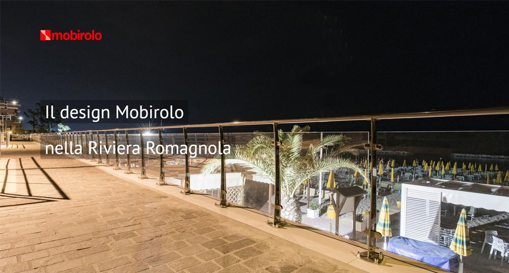 Il design Mobirolo nella Riviera Romagnola