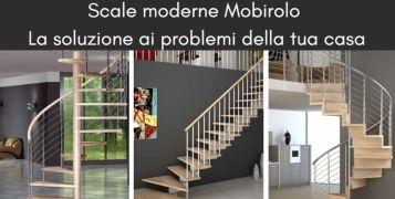 Scale moderne Mobirolo: la soluzione ai problemi della tua casa