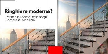 Ringhiere moderne? Per le tue scale di casa scegli Chrome di Mobirolo